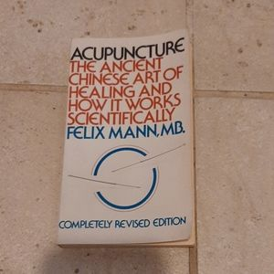 Acupuncture book by Felix Mann MB.